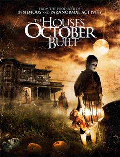 the houses october built, 2014, horror movie news, horror movies, best horror movies, horror movies list