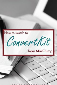 It's easy to think that switching email providers from MailChimp to ConvertKit…