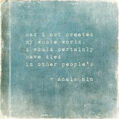 creative inspiration, anais nin quote