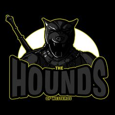 AndreusD The Hounds of Westeros Sandor Clegane Game of Thrones