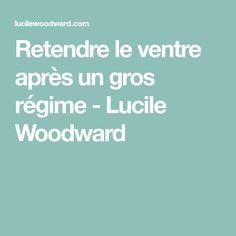 Retendre le ventre après un gros régime - Lucile Woodward