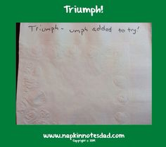 Napkin Note: Triumph is …   Pack. Write. Connect.