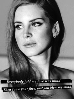 Lucky Ones -Lana | One of my favorite lines of hers.