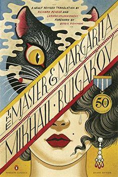 The Master and Margarita: 50th-Anniversary Edition Penguin Classics Deluxe Edition