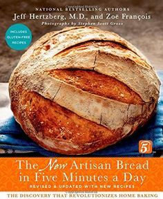 Pioneering Today-Bake Your Own Bread In Less than 5 Minutes a Day | Melissa K. Norris