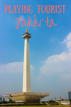 Playing Tourist in Jakarta #jakarta #indonesia #guide