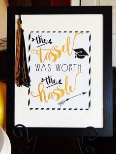 Graduation Sign | Black and Gold Graduation Celebration Sign | High Resolution Tassel Was Worth The Hassle | Graduation Congratulations