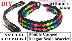 HOW TO MAKE DOUBLE CAPPED DRAGON SCALE BRACELET WITH A FORK. WITHOUT RAI...