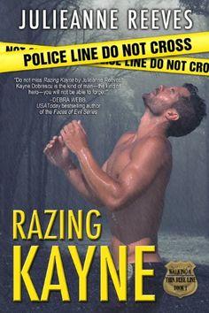 Razing Kayne (Walking A Thin Blue Line) (bestseller)
