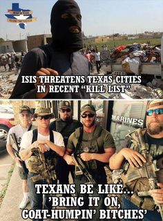 Not just Texans, those are Texan Marines! Semper fi! ✊