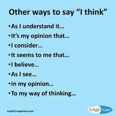 Other ways to say I think {Hilfe im Studium Book Writing Tips, English Writing Skills, Writing Words, English Lessons, Essay Writing, English Vocabulary Words, Learn English Words, English Phrases, The Words