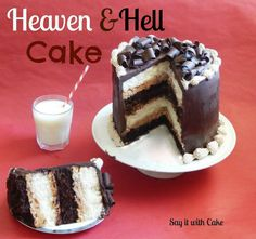 Heaven & hell cake ---- Angel's food cake + Devil's food cake + Peanut butter mousse + Chocolate ganache ==> heavenly!
