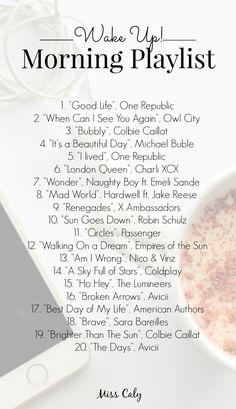 The ultimate playlist to wake up and get started for the day! // https://misscaly.wordpress.com/2015/11/09/morning-playlist/ #inspiration #morning #wakeup