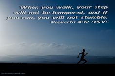 Verse of the Day: You Will Not Stumble - Proverbs 4:12