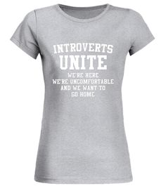 """# Funny Sarcasm For Birthday Gift, Introverts Unite T-Shirt .  Special Offer, not available in shops      Comes in a variety of styles and colours      Buy yours now before it is too late!      Secured payment via Visa / Mastercard / Amex / PayPal      How to place an order            Choose the model from the drop-down menu      Click on """"Buy it now""""      Choose the size and the quantity      Add your delivery address and bank details      And that's it!      Tags: Introverts T-Shirt…"""