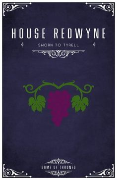 Game of Thrones. House Redwyne: Sworn to Tyrell