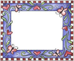 My Funny Valentine - Laurie Furnell Boarders And Frames, Printable Frames, Cute Frames, My Funny Valentine, Valentines, Frame Background, Quilt Border, Frame Clipart, Paper Frames