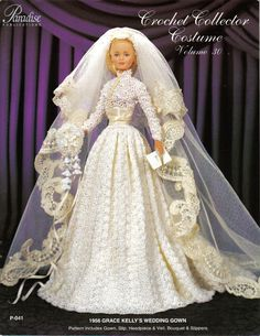 Free Fashion Doll Crochet Patterns, download | CROCHET Fashion Doll Dress Pattern / 1956 Grace Kelly's Wedding Gown ...