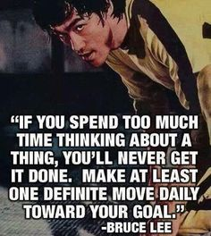 """A quote I have strived to live by ever since I heard it. Working toward your goal each day, even if you only put in a little effort, will insure you are headed in the right direction to achieving your goal. Slow progress is better than no progress. """"Make at least one definite move daily toward your goal."""""""