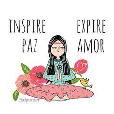 Inspira paz, expira amor. Plan de vida feliz y plena.