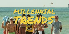 3 Millennial Trends to Take Note of
