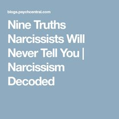 710 personalidad manipuladora mil mensajes toxico pinterest nine truths narcissists will never tell you malvernweather Gallery