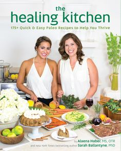 The Healing Kitchen - For Autoimmune Paleo Recipes from Paleo Mom, Sarah Ballantyne