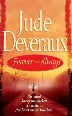 "Read ""Forever and Always"" by Jude Deveraux available from Rakuten Kobo. ""This is Jude Deveraux at her most pleasurable,"" hailed Booklist in praise of her powerful bestseller Forever. I Love Books, Great Books, Books To Read, My Books, Historical Romance, Historical Fiction, Sandra Brown Books, Jude Deveraux, Pocket Books"