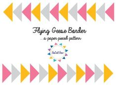 FREE Flying Geese - Paper Pieced Beginner border