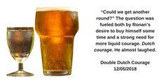 Double Dutch Courage aka Kopstootje