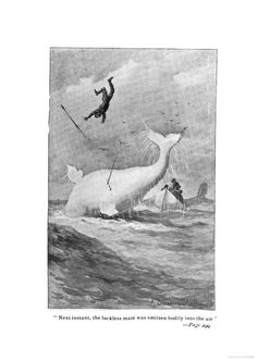 From Moby Dick; or, The white whale, 1892 Ed.