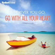 Travel Quote of the Week: On Traveling With Passion | Fodor's