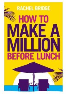 창업전략 : How to make a million before lunch 요약