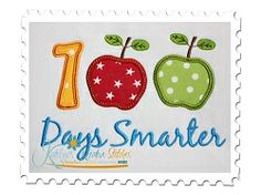 100 Days Smarter Applique - 3 Sizes! | back-to-school | Machine Embroidery Designs | SWAKembroidery.com Katelyn's Kreative Stitches