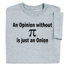 347c6a9c 11 Best Pi day images | Pi day shirts, Funny tshirts, Pi shirt