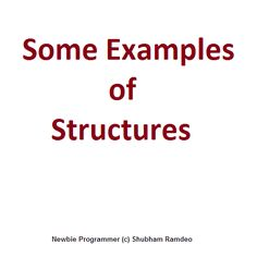 Let us do some examples to illustrate the use of structure in as more real world like objects. Specially using nested structs and functions, macros too.