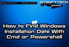 How to Find Windows Installation Date with CMD or Powershell | SYSNETTECH Solutions --------------------------------------------------------------------------------------------- https://www.sysnettechsolutions.com/en/windows/how-to-find-windows-installation-date-with-cmd-and-powershell/ --------------------------------------------------------------------------------------------- #Windows #Windows10 #CMD #Powershell #WindowsKurulumTarihi #WindowsDate #Howto #OperatingSystem #Windows8…