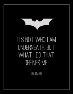 """It's not who I am underneath.."" ~ Batman Begins (2005) ~ Movie Quote Poster by Lois Derme #amusementphile"