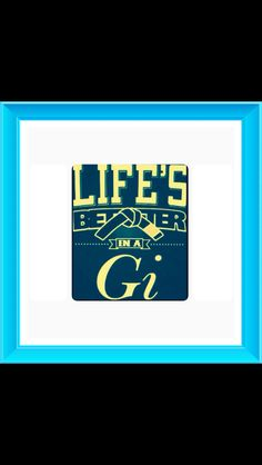 Life's better in a GI!