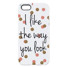 I like the way you look iPhone 5/5s Candy Case