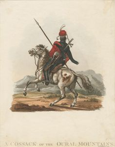 Cossacks of the Oural [Ural] Mountains. (1813) By Aleksander Orlovsky, published by Rudolph Ackermann. From the Anne S.K. Brown Military Collection