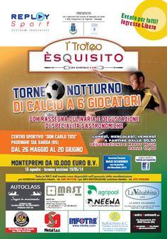 "Padenghe sul Garda: 1° Trofeo ""ÈSQUISITO"" 2014 Torneo di Calcio Notturno @GardaConcierge"