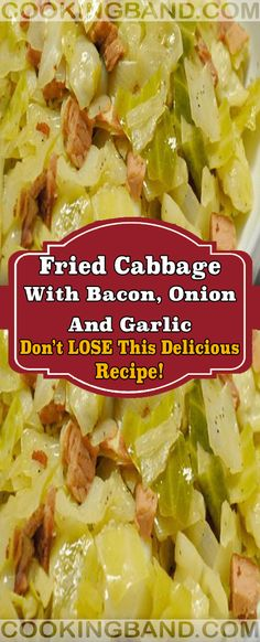 Fried Cabbage with Bacon, Onion, and Garlic Fried. Garlic Recipes, Onion Recipes, Vegetable Recipes, Fried Cabbage Recipes, Bacon Fried Cabbage, Cabbage Onion Bacon Recipe, Fried Cabbage And Potatoes, Cabbage And Noodles, Bacon Fries