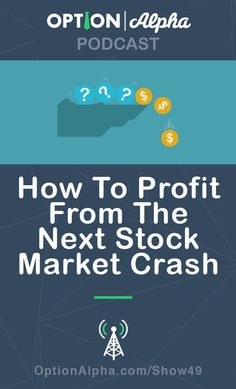 Option Strategies to Profit From The Next Stock Market Crash Stock Trading Strategies, Stock Analysis, Intraday Trading, Portfolio Management, Investing In Stocks, New Students, Budgeting Finances, Stock Market