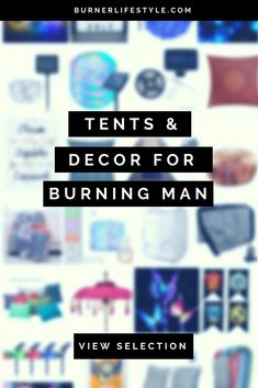 Discover Tents & Decor for Burning Man