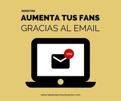 Iníciate en email marketing y aumenta tus fans por correo electrónico