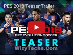 PES 2018 has just been officially announced. Konami has dropped a teaser trailer with a few details on what to expect from the latest soccer game. Info Board, Playstation, Ps4, Xbox One, Pro Evolution Soccer, Trailer, Pc Gamer, Release Date, Videos