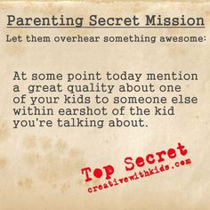 Parenting Secret Mission – Let Them Overhear
