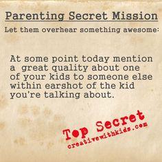 Parenting Secret Mission – Let Them Overhear