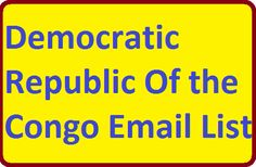 #Democraticrepublicemaillist for create your online email marketing campaigns online. You can buy from here Democratic Republic Of the Congo Email List that will help you promote your products in this country. It simple to buy email list from here.